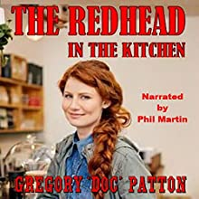 The Redhead in the Kitchen | Livre audio Auteur(s) : Gregory