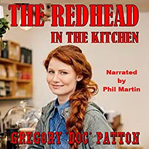The Redhead in the Kitchen Hörbuch von Gregory