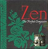 Zen: The Perfect Companion (Perfect Companions!)