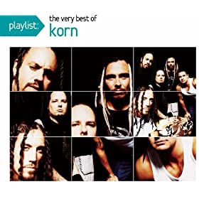 Playlist: The Very Best Of Korn [Explicit]