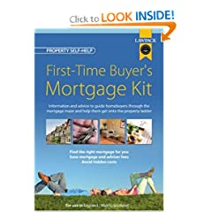 First Time Buyers Mortgage Kit (Lawpack Legal Kits)