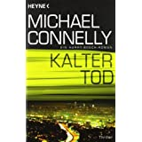"Kalter Tod: Ein Harry-Bosch-Romanvon ""Michael Connelly"""