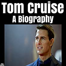 Tom Cruise: A Biography Audiobook by Vince Hawkins Narrated by Michael C. Gwynne