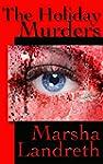 The Holiday Murders (Marsha Landreth...