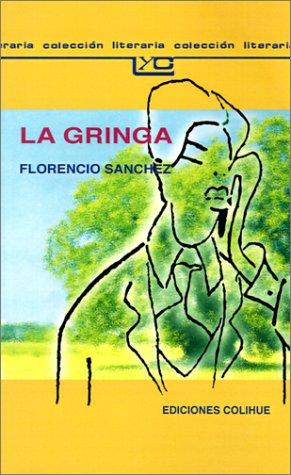 La Gringa (Spanish Edition)
