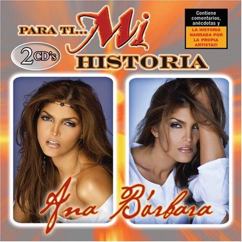 Ana Barbara - Para Ti... Mi Historia - Zortam Music