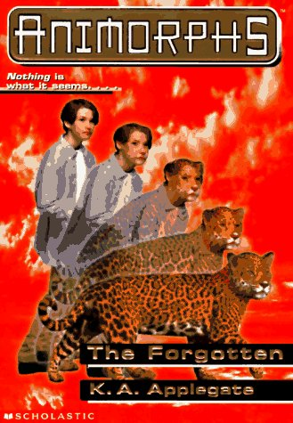 The Forgotten (Animorphs, No. 11) (Animorphs), K.A. APPLEGATE