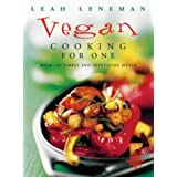 Vegan Cooking for One: Over 150 simple and appetizing mealsby Leah Leneman