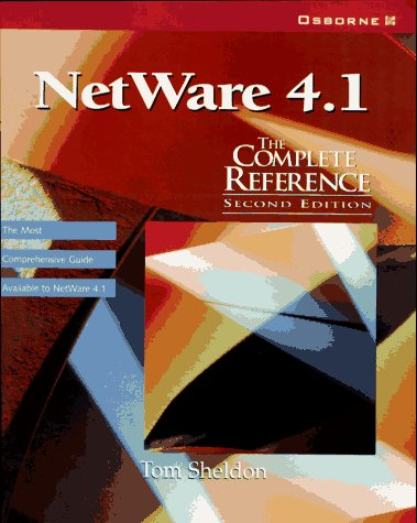 Novell Netware 4.1: The Complete Reference