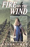 Fire on the Wind (Laurel-Leaf Books)