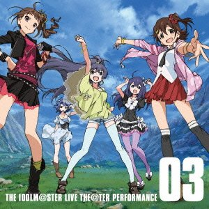 THE IDOLM@STER LIVE THE@TER PERFORMANCE 03 アイドルマスター ミリオンライブ!