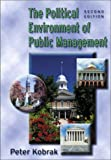 Political Environment of Public Management (2nd Edition)