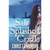 A Salt Splashed Cradleby Chris Longmuir