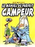 echange, troc Roger Brunel, Rip Holin - Le manuel du parfait campeur en BD