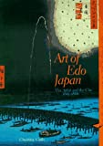 Art of Edo Japan. The Artist and the City 1615-1868 (0810927306) by Christine Guth