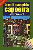 echange, troc Nestor Capoeira - Le petit manuel de Capoeira (1CD audio)