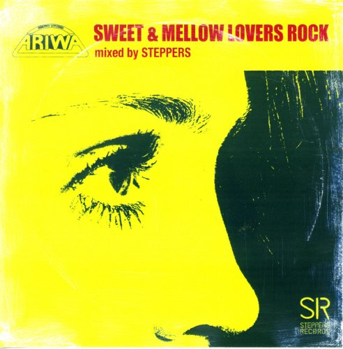 SWEET & MELLOW LOVERS ROCK mixed by STEPPERS