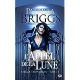 Mercy Thompson, tome 1 : L'Appel de la Lunepar Patricia Briggs