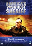 America's Toughest Sheriff: Sheriff Joe Arpaio