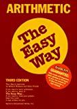 Arithmetic the Easy Way (Barron's E-Z) (0812094107) by Edward Williams