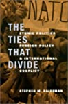 The Ties That Divide: Ethnic Politics...