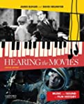 Hearing the Movies: Music and Sound i...