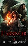 Harbinger (A Book of the Order)