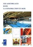 echange, troc Claude Le Govic - LesAssemblages dans la construction en bois