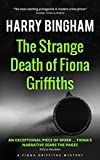 The Strange Death of Fiona Griffiths (Fiona Griffiths Mystery Series Book 3)