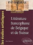 echange, troc Paul Gorceix - Littérature francophone de Belgique et de Suisse