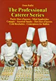 img - for Pastry Hors d'oeuvres, Mini-Sandwiches, Canap s, Assorted Snacks, Hot Hors d'oeuvres, Cold Brochettes, Centerpieces for Buffets (The Professional Caterer Series) book / textbook / text book