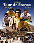 100 Jahre Tour de France