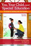 "You, Your Child, and ""Special"" Education: A Guide to Dealing with the System, Revised Edition"