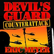 Devil's Guard Counterattack (       UNABRIDGED) by Eric Meyer Narrated by Gary Roelofs