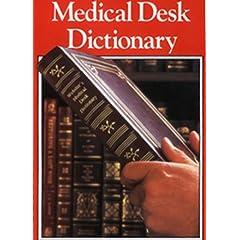 Webster's Medical Desk Dictionary