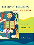 img - for Literacy Teaching and Learning: Current Issues and Trends book / textbook / text book