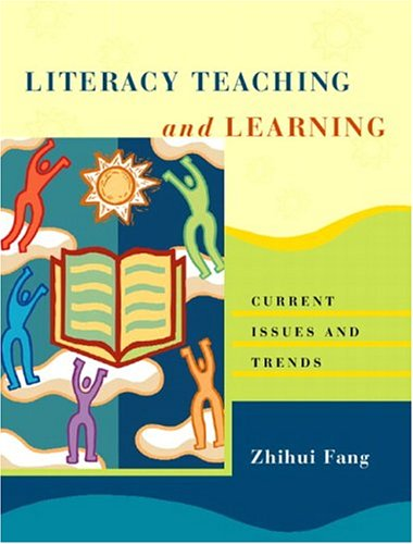 Literacy Teaching and Learning: Current Issues and Trends