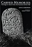 img - for Carved Memories: Heritage in Stone from the Russian Jewish Pale book / textbook / text book