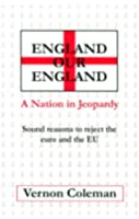 England Our England: A Nation in Jeopardy
