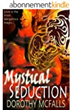 Mystical Seduction: full-length sensual paranormal romance (The Protectors Book 3) (English Edition)