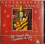 All I Want for Christmas Is Yo Vince Vance & Valiants