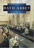 img - for Bath Abbey (Britain in Old Photographs) book / textbook / text book