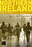 Northern Ireland Since 1969 (Seminar Studies)