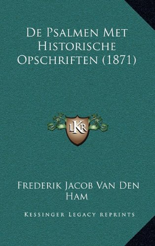 de Psalmen Met Historische Opschriften (1871)