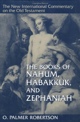 Image for NICOT The Books of Nahum, Habakkuk, and Zephaniah (New International Commentary on the Old Testament)