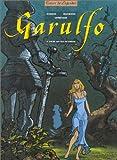 echange, troc  - Garulfo tome 4 : L'Ogre aux yeux de cristal