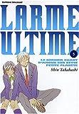 echange, troc Shin Takahashi - Larme ultime, tome 5 : Le dernier chant d'amour sur cette petite planète
