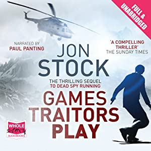 Games Traitors Play | [Jon Stock]