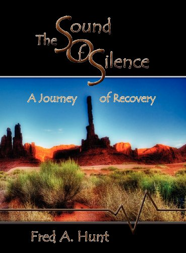 The Sound of Silence A Journey of Recovery098600071X