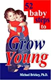 52 baby steps to Grow Young